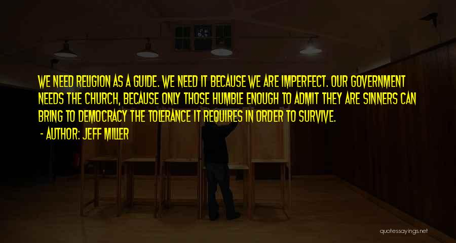 In Order To Survive Quotes By Jeff Miller