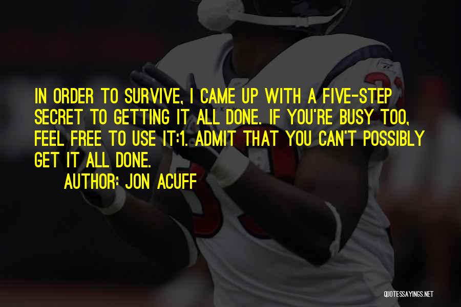 In Order To Survive Quotes By Jon Acuff
