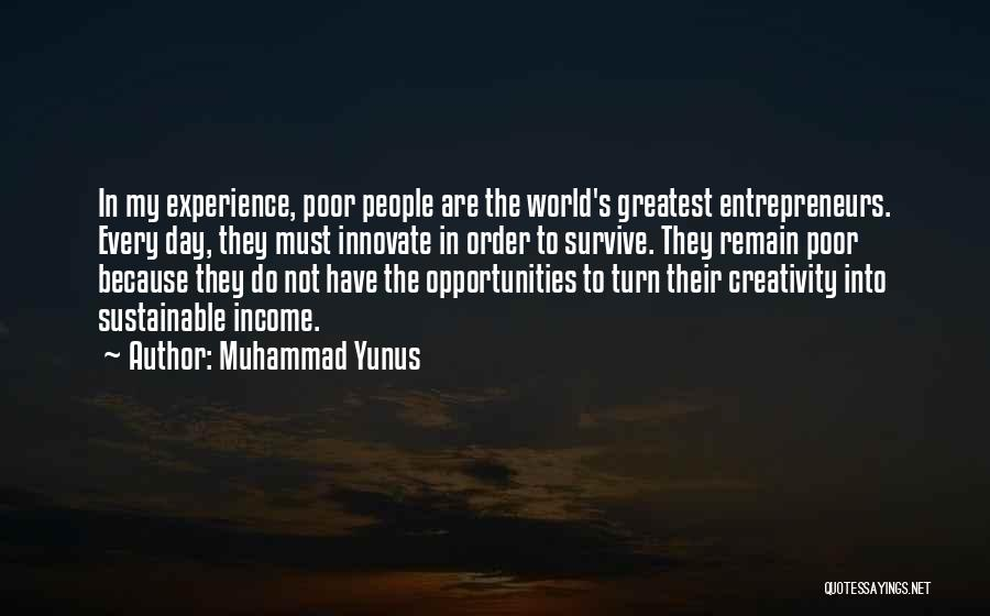 In Order To Survive Quotes By Muhammad Yunus