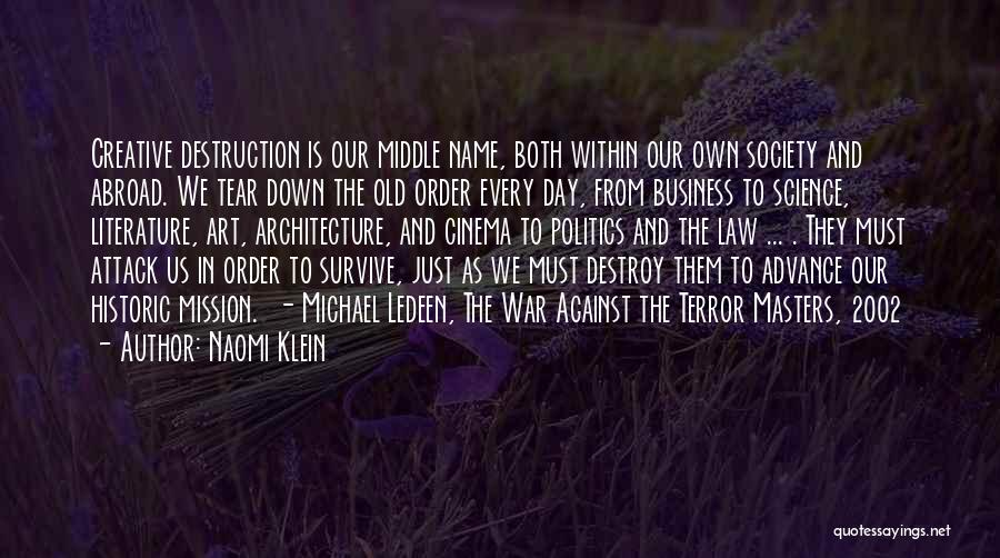 In Order To Survive Quotes By Naomi Klein