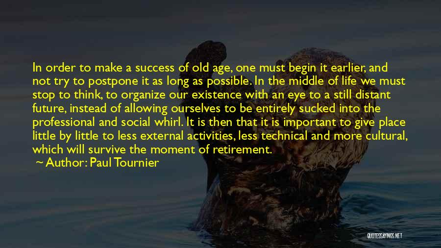 In Order To Survive Quotes By Paul Tournier