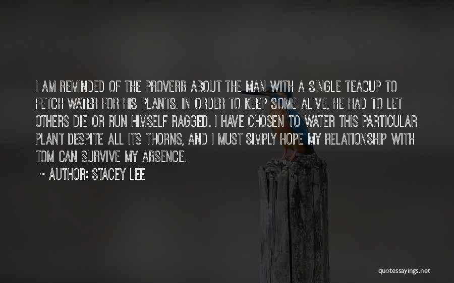 In Order To Survive Quotes By Stacey Lee