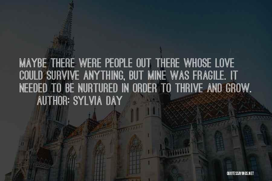 In Order To Survive Quotes By Sylvia Day