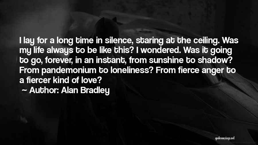 In Silence Quotes By Alan Bradley