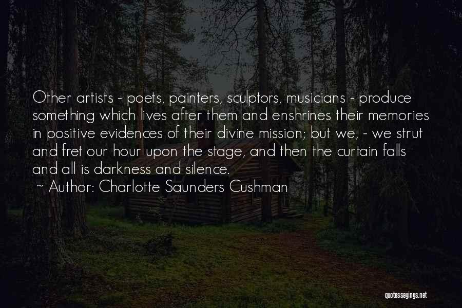 In Silence Quotes By Charlotte Saunders Cushman
