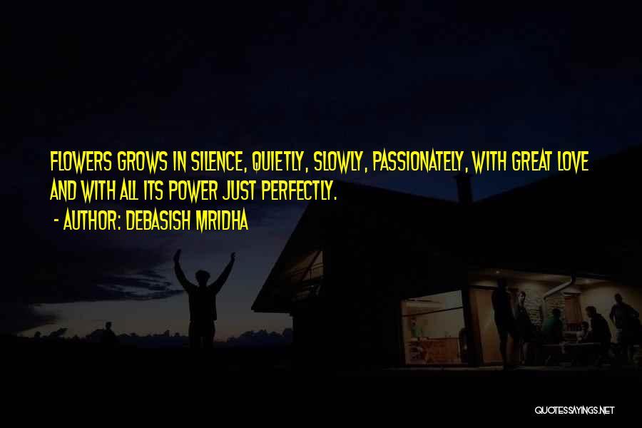 In Silence Quotes By Debasish Mridha