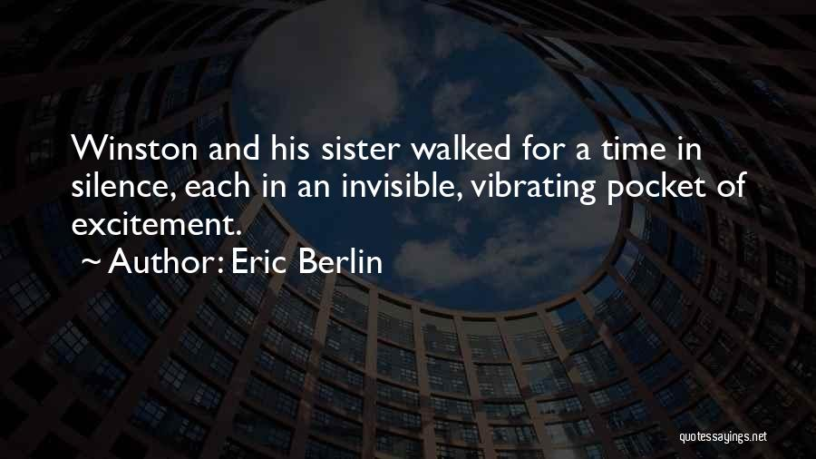 In Silence Quotes By Eric Berlin