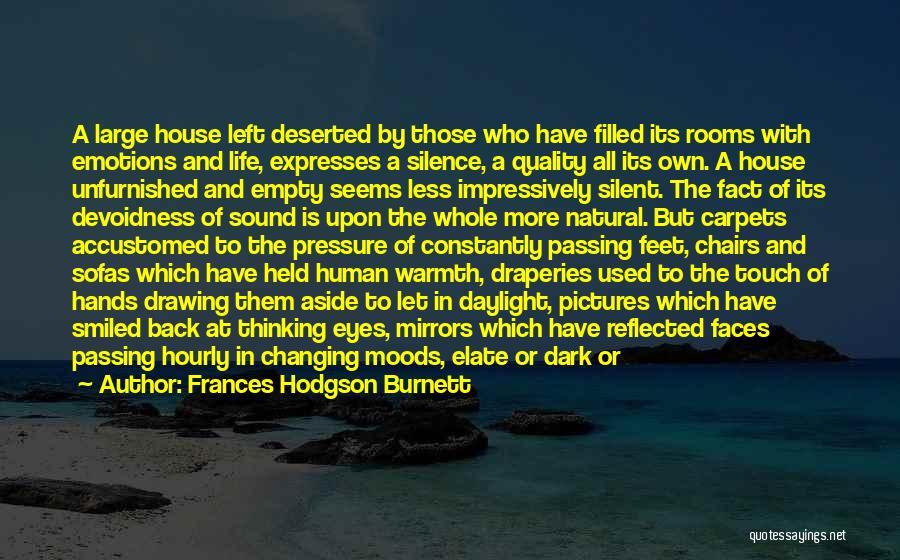 In Silence Quotes By Frances Hodgson Burnett