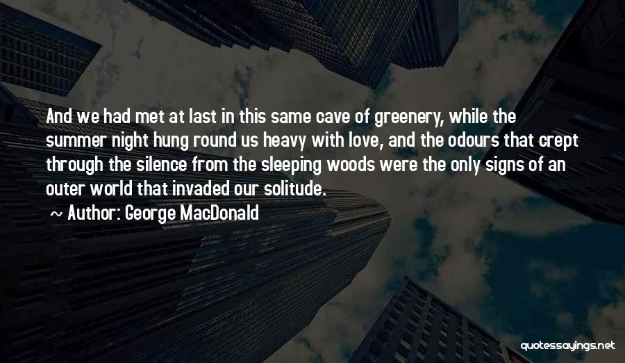 In Silence Quotes By George MacDonald