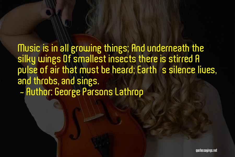 In Silence Quotes By George Parsons Lathrop
