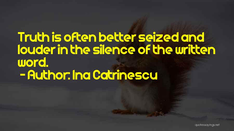 In Silence Quotes By Ina Catrinescu
