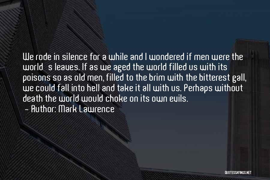 In Silence Quotes By Mark Lawrence