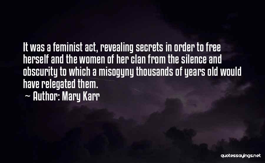 In Silence Quotes By Mary Karr