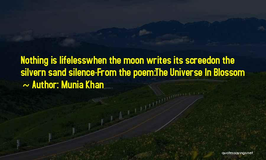 In Silence Quotes By Munia Khan