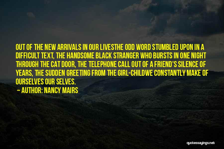 In Silence Quotes By Nancy Mairs