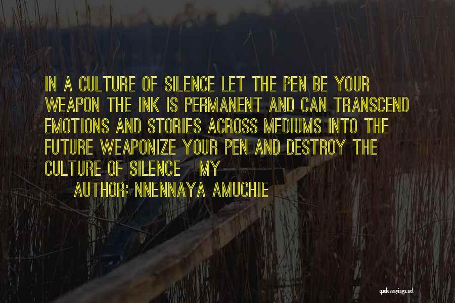 In Silence Quotes By Nnennaya Amuchie