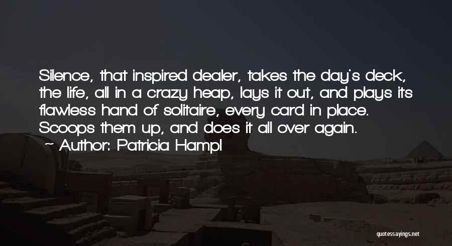 In Silence Quotes By Patricia Hampl
