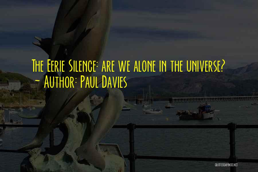 In Silence Quotes By Paul Davies