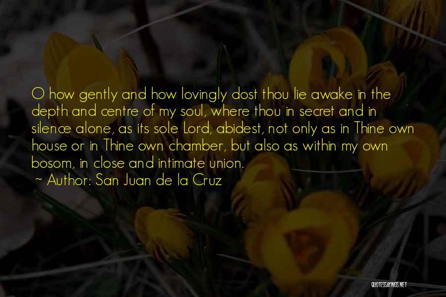 In Silence Quotes By San Juan De La Cruz