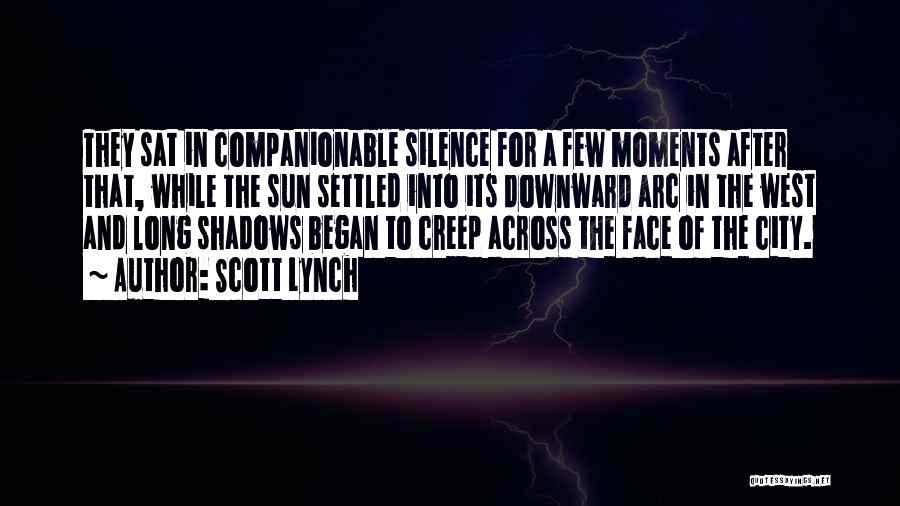 In Silence Quotes By Scott Lynch