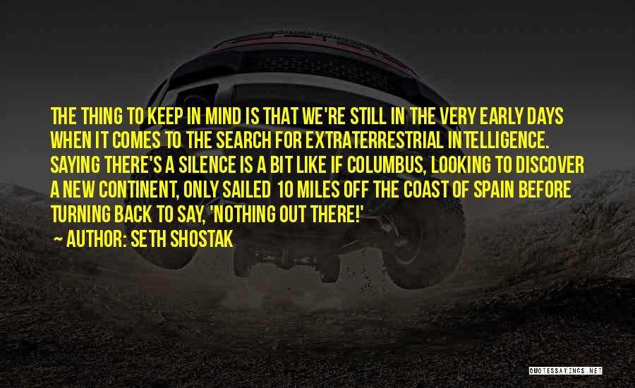 In Silence Quotes By Seth Shostak