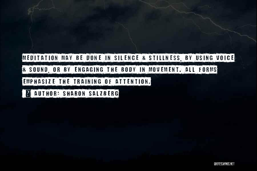 In Silence Quotes By Sharon Salzberg