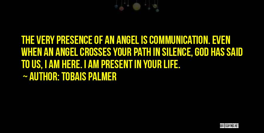 In Silence Quotes By Tobais Palmer
