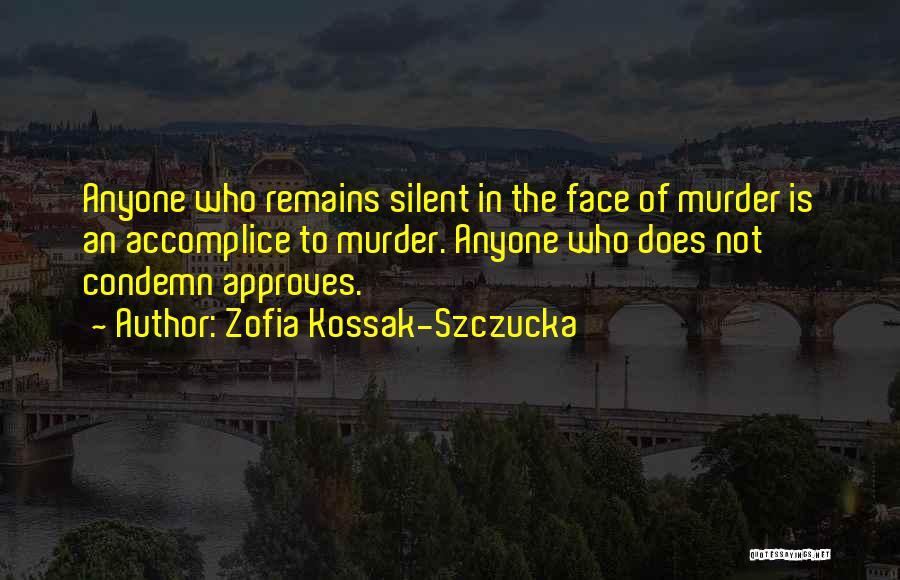 In Silence Quotes By Zofia Kossak-Szczucka