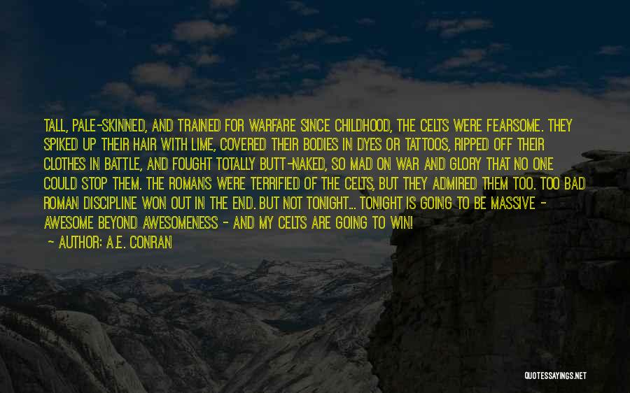 In The End I Will Win Quotes By A.E. Conran