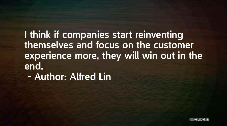 In The End I Will Win Quotes By Alfred Lin