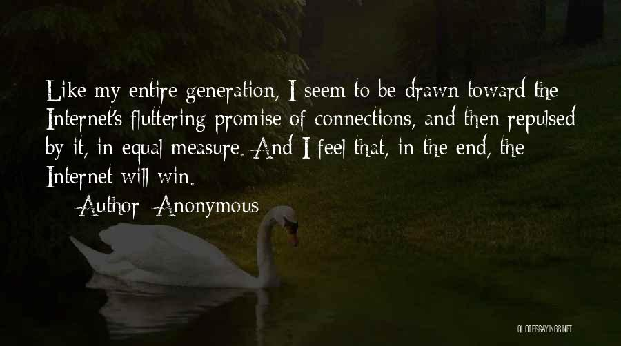 In The End I Will Win Quotes By Anonymous