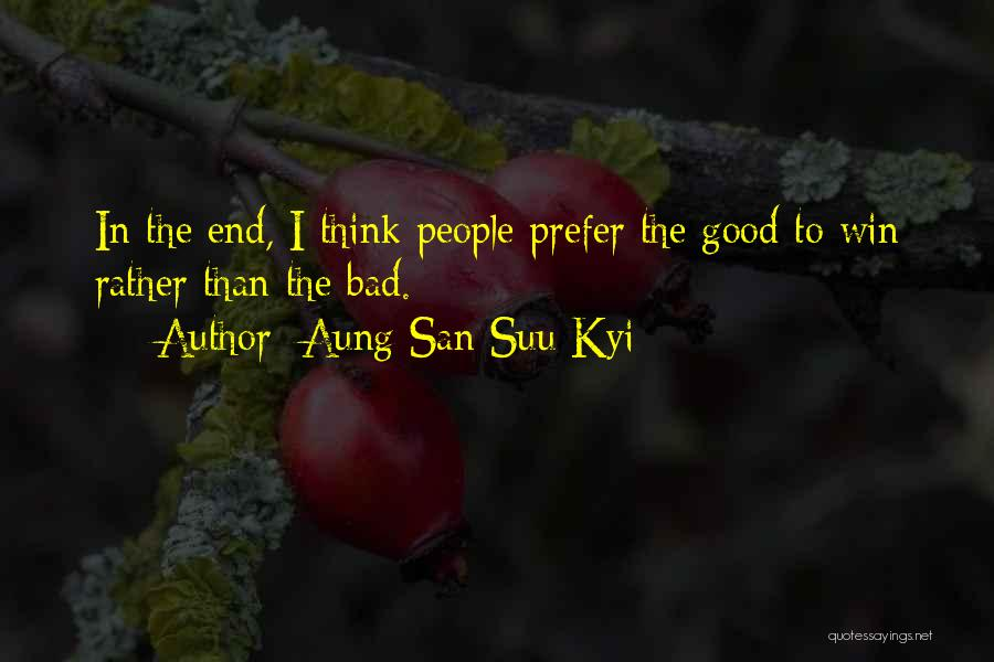 In The End I Will Win Quotes By Aung San Suu Kyi
