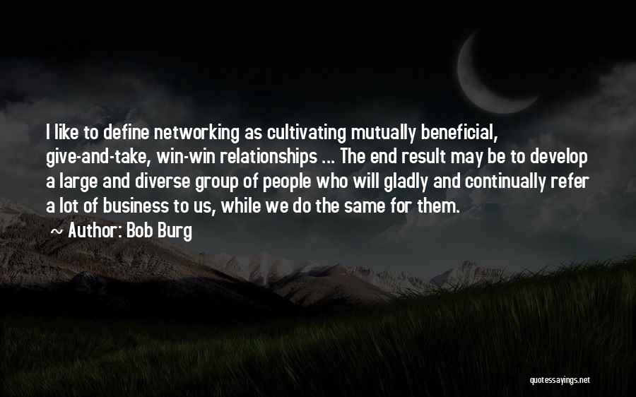 In The End I Will Win Quotes By Bob Burg