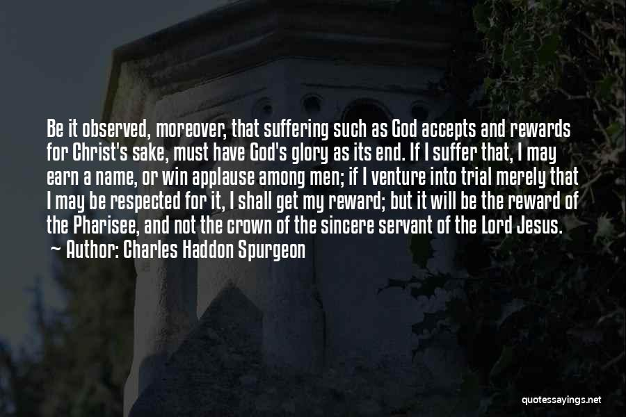 In The End I Will Win Quotes By Charles Haddon Spurgeon