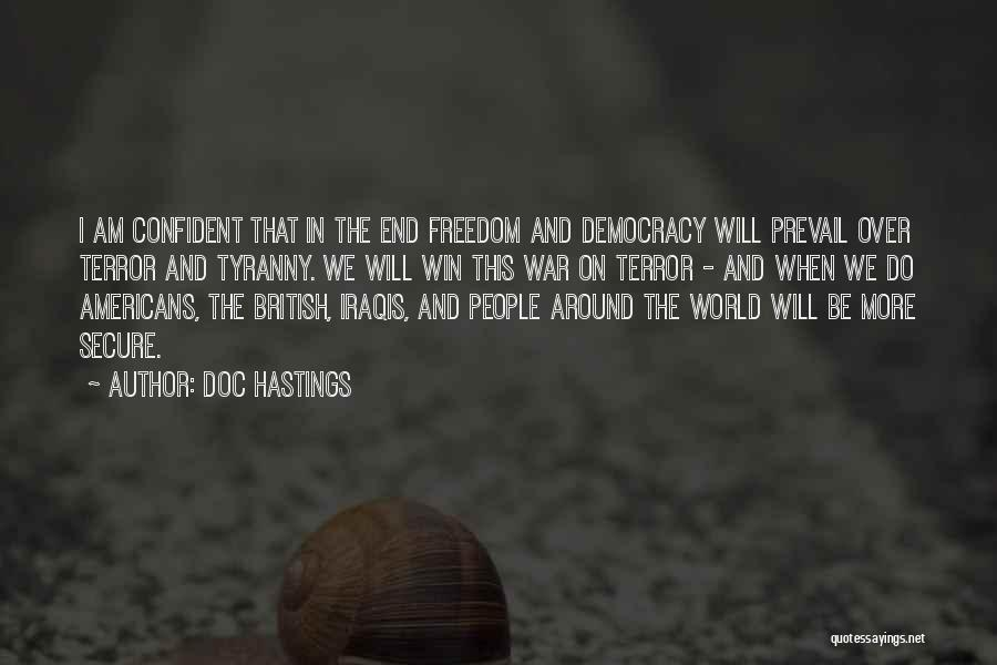 In The End I Will Win Quotes By Doc Hastings