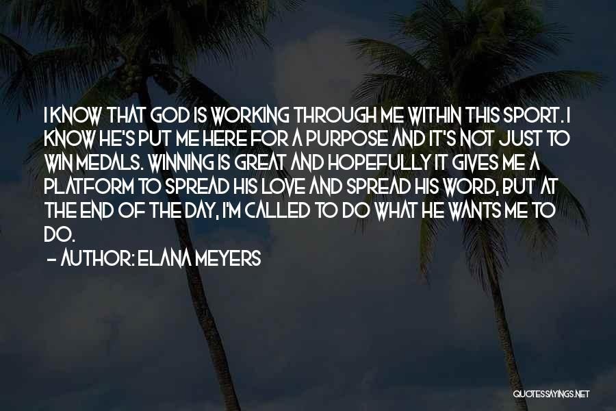 In The End I Will Win Quotes By Elana Meyers