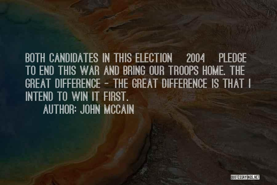 In The End I Will Win Quotes By John McCain