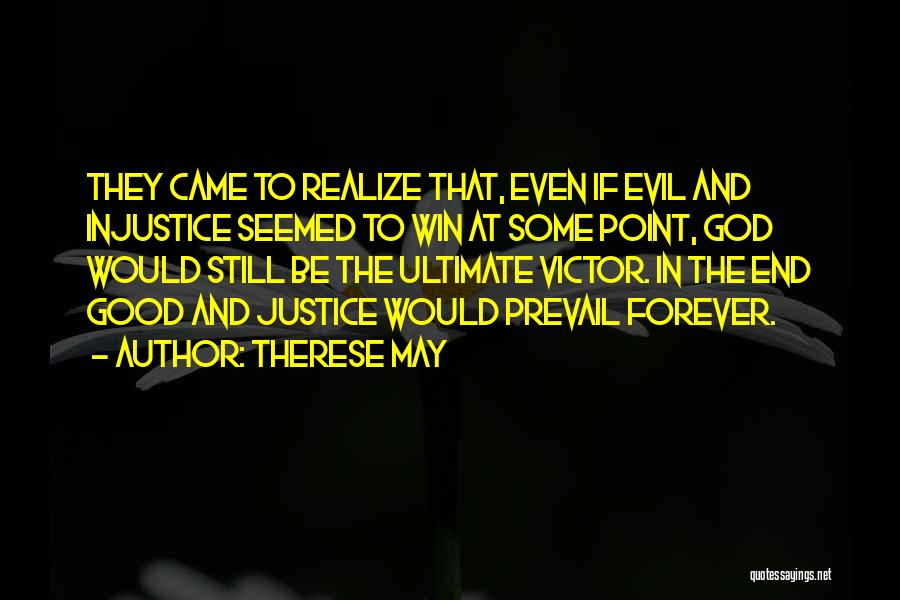 In The End I Will Win Quotes By Therese May