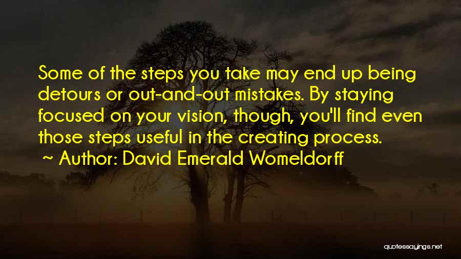 In The End You Find Out Quotes By David Emerald Womeldorff