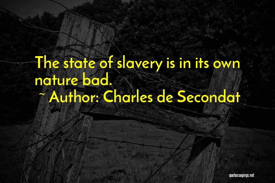 In The Nature Quotes By Charles De Secondat