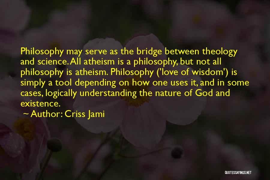 In The Nature Quotes By Criss Jami