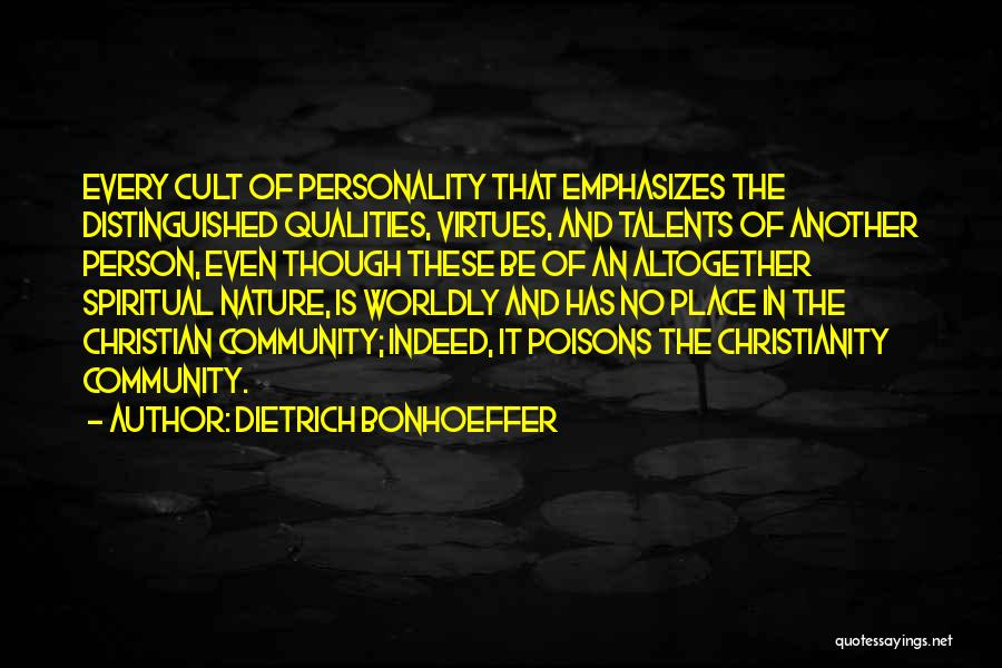 In The Nature Quotes By Dietrich Bonhoeffer