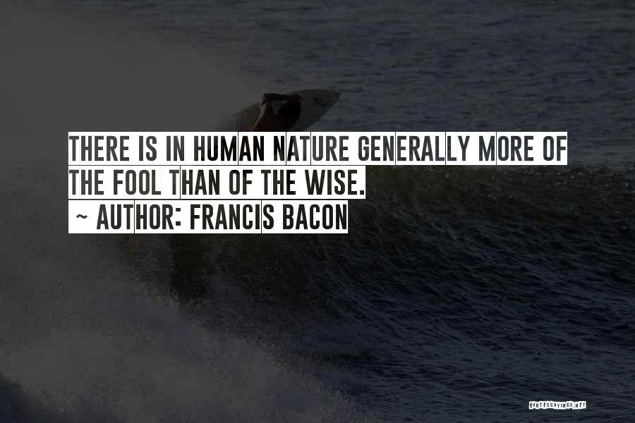 In The Nature Quotes By Francis Bacon