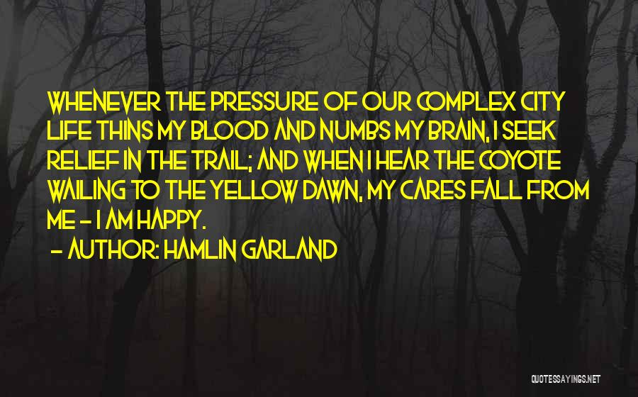 In The Nature Quotes By Hamlin Garland