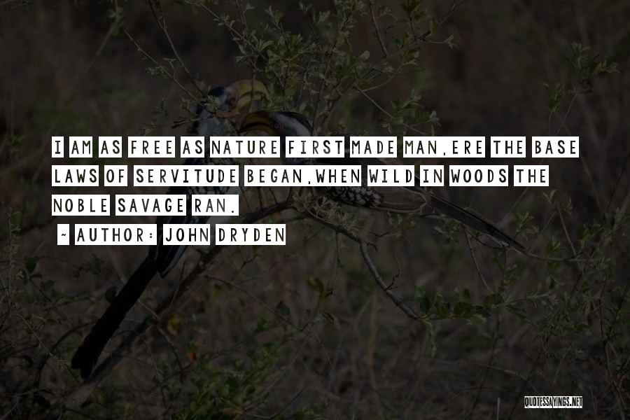 In The Nature Quotes By John Dryden