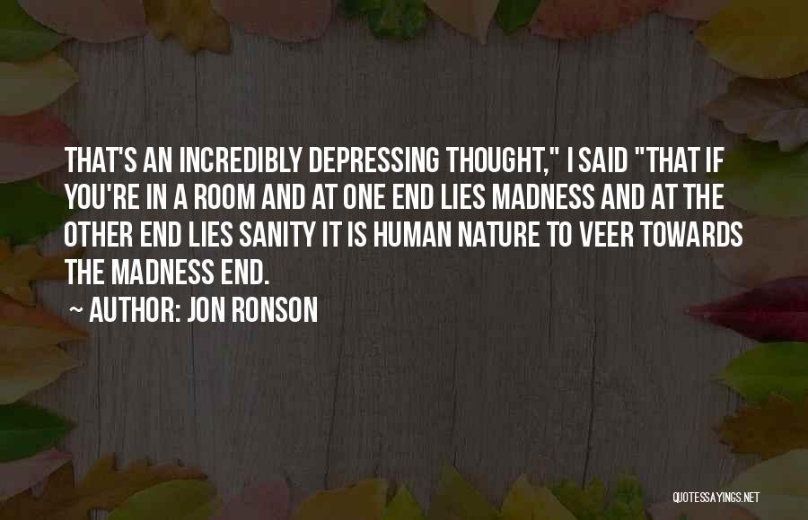 In The Nature Quotes By Jon Ronson