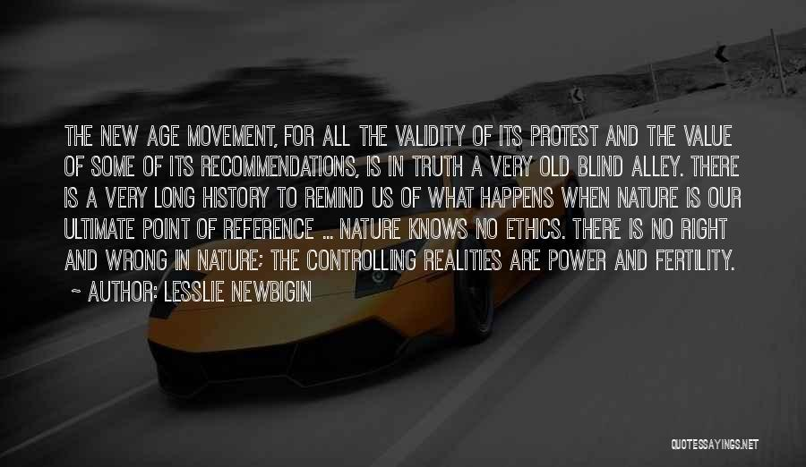 In The Nature Quotes By Lesslie Newbigin