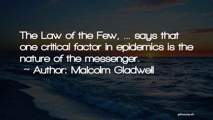 In The Nature Quotes By Malcolm Gladwell