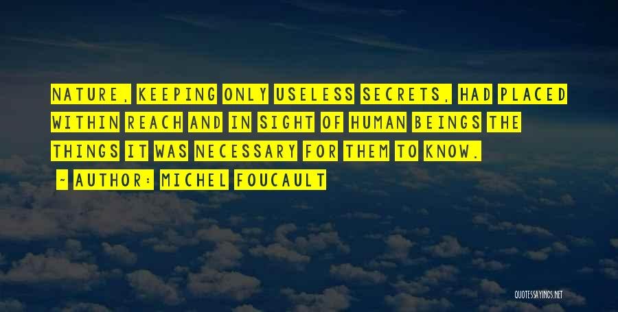 In The Nature Quotes By Michel Foucault