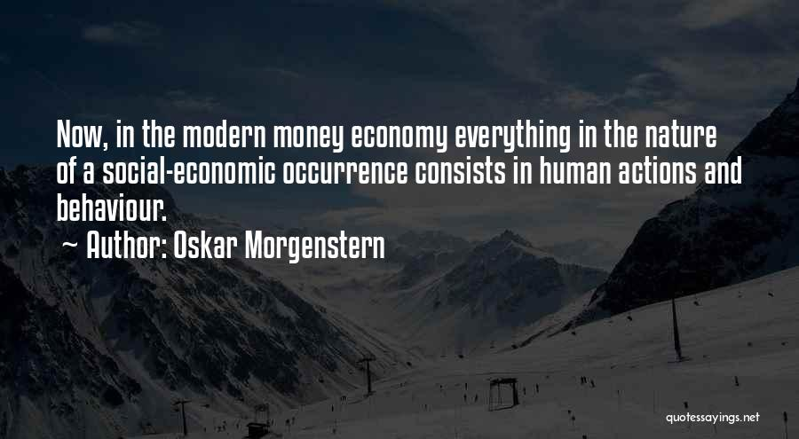 In The Nature Quotes By Oskar Morgenstern